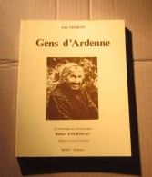 Gens D´Ardenne Guy Gilquin 1980 Robert Fourneau Vieux Métier Gens D´autrefois Vannier, Etc. - Cultura