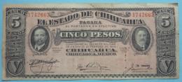 5 Pesos  6.10.1915    El Estado De Chihuahua - Mexico