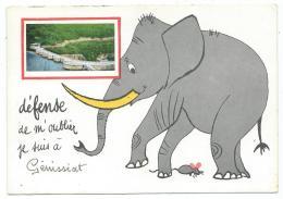 CP DESSIN ELEPHANT, DEFENSE DE M´OUBLIER, JE SUIS A GENISSIAT, BARRAGE, AIN 01 - Génissiat