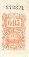 PROVINCIA DE BUENOS AIRES PAPEL DE ACTUACION JUDICIAL AÑO 1912 ORIGINAL FISCAUX SELOS TIMBRES TIMBRADO FISCAL - Historische Documenten