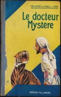Paul D´Ivoi - Le Docteur Mystère - Éditions  Tallandier - ( 1937 ) . - Livres, BD, Revues