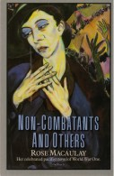 Rose Macaulay, Non-combatants And Others (1916) [pacifist Novel] - Guerre 1914-18