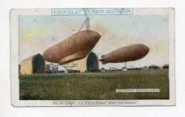 Chromo - Chocolat Guérin Boutron - Grandes Manoeuvres - Le Liberté Et Le Colonel Renard Devant Leurs Hangars - N°51 - Guerin Boutron