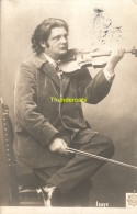 CPA PHOTO EDITIONS BELGICA ISAYE EUGENE MUSICIEN - Chanteurs & Musiciens