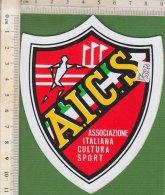PO5327D# ADESIVO STICKER ASSOCIAZIONE ITALIANA CULTURA SPORT A.I.C.S. - Sport