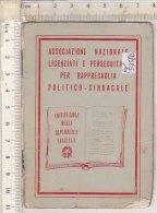 PO5357D# LIBRETTO-TESSERA ASSOCIAZIONE NAZ. LICENZIATI E PERSEGUITATI PER RAPPRESAGLIA POLITICO-SINDACALE Anni '70 - Collections