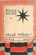 AM.V.16 - 465.  GELLE FRERES ETOILE NOIRE - Etiquettes