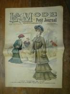 1901La MODE Du Petit Journal    TOILETTES DE VILLE, Gravures Couleurs Sur Double-page Et Une - Vieux Papiers