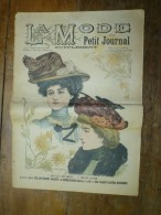 1901La MODE Du Petit Journal    CHAPEAU EMILIENNE, TOQUET YVETTE , Gravures Couleurs Sur Double-page Et Une - Vieux Papiers