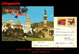AMERICA. ECUADOR. ENTEROS POSTALES. TARJETA POSTAL CIRCULADA 1973. QUITO-BOGOTÁ. MARIPOSAS - Equateur