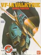 Macross : VF-1A Valkyrie Super Fighter   1/72  ( Bandai ) - SF & Robots