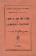 Comment Reconnaitre Les Champignons Vénéneux Et Comestibles - Ministère De L'Intérieur 1943 - Chasse/Pêche