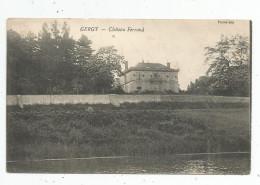 Cp , 71 , GERGY , Château FERRAND , Voyagée 1906 - Autres Communes