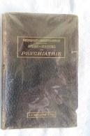 ATLAS MANUEL DE PSYCHIATRIE PAR G WEYGANDT 1904 - 1801-1900