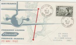 Toulouse à Casablanca 1960 - 1er Vol Par Caravelle Air France - Ertsflug Inaugural Flight - Poststempel (Briefe)