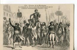 CPA : HISTOIRE DE LA RÉVOLUTION (N° 014) : Le Triomphe De MARAT Après Son Acquittement Par Le Tribunal Révolutionnaire - Historia