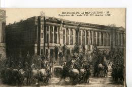 CPA : HISTOIRE DE LA RÉVOLUTION (N° 27) : Exécution De Louis XVI (21 Janvier 1793) - Histoire