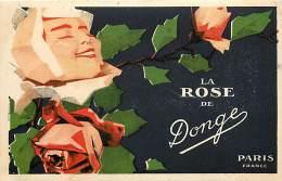 - Ref -L 312 - Publicite - La Rose De Donge - Parfum - Parfums - Savon -savons - Illustrateur -illustrateurs - - Publicité