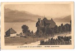 CPA De  Sevrier. (Haute Savoie 74): La Savoyarde Et Le Lac D'Annecy - Autres Communes