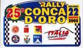 Adesivo Stiker Etiqueta 25 RALLY CONCA D'ORO 2005 - Non Classificati