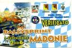 X Adesivo Stiker Etiqueta VERIFICATO RALLYSPRINT MADONIE 2006 CM. 7X12 - Non Classificati