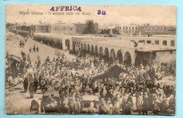 Tripoli Italiana - Il Mercato Sulla Via Arizia - Libye