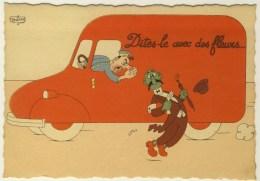 ILLUSTRATEUR - DUBOUT - Dites Le Avec Des Fleurs - 1958 24A - Dubout