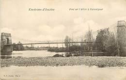 - Ref- L249- Puy De Dome - Parentignat - Pont Sur L Allier - Pont Suspendu - Ponts Suspendus - Carte Bon Etat - - France