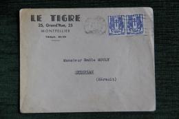 """Enveloppe Timbrée  Publicitaire, MONTPELLIER , """" LE TIGRE """", 25 Grand Rue - Francia"""