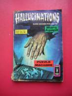 BD PETIT FORMAT BANDE DESSINEE POUR ADULTES  HALLUCINATIONS MARC AGAPIT N° 59  COMICS POCKET PUZZLE MACABRE ARTIMA 1976 - Hallucination