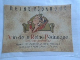 étiquette De Vin NEUVE  Reine Pédauque Vin Sélectionné 12° Aloxe-Corton Côte D´Or Bourgogne  Histoire Reine à Voir ! - Bourgogne
