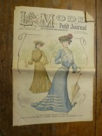 1902 La MODE Du Petit Journal TOILETTES De PROMENADE Pour JEUNE FILLE Et JEUNE FEMME,grav Couleurs  1ere Page & Double P - 1900-1940