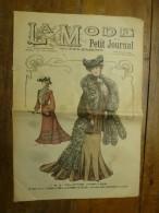 1902 La MODE Du Petit Journal TOILETTES HABILLEES ,grav Couleurs  1ere Page & Double P - Vintage Clothes & Linen