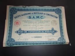 S.A.M.C. Algerienne De Materiaux De Construction (fondateur) Alger , Algerie - Aandelen