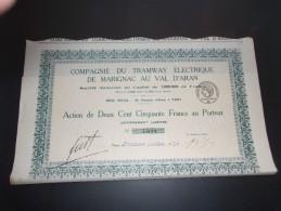TRAMWAY ELECTRIQUE DE MARIGNAC AU VAL D'ARAN (1919) - Actions & Titres