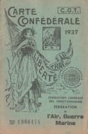 CARTE CONFEDERALE CGT 1937 FEDERATION DE L AIR GUERRE ET MARINE TOULOUSE                      TDA109 - Organizations
