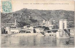 07. TOURNON. La Passerelle, Le Château Et La Tour De La Vierge. 45 - Tournon