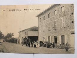 - 1811 - LISSIEU - (Rhône ), L'Hôtel De La Chicotière DEAL, Attelage, Le Personnel, Vélos, Rare, TBE, Scans. - Altri Comuni
