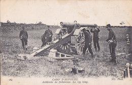 Cpa CAMP D'AUVOURS - Artillerie De Forteresse - Le 155 Long - France