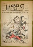 Journal Satirique - LE GRELOT - 1888 - Retraite En Bon Ordre, Général Boulanger. Illustration En Couleur De Pépin - 1850 - 1899