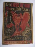 Libro De Oro De La REVOLUCION ESPANOLA  1936-1946 - Editado Por El MLE- CNT En Francia - Droit Et Politique