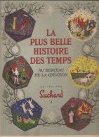 Album La Plus Belle Histoire Des Temps Au Berceau De La Création Tome 1 Editée Par Suchard De 1956 - Suchard