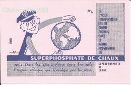 Buvard SUPERPHOSPHATE DE CHAUX : Sous Tous Les Cieux Dans Tous Les Sols - Agriculture