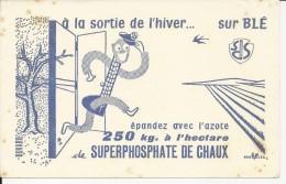 Buvard SUPERPHOSPHATE DE CHAUX :  A La Sortie De L'hiver épandez Avec L'azote Sur Le Blé - Agriculture