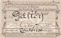CARTE DE MEMBRE LIGUE FR POUR LA DEFENSE DES DROITS DE L HOMME TOULOUSE 1936     TDA109 - Organizations