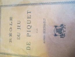 Régle Du Jeu De PIQUET/Alfred Berthault /Vers 1900-1920      LIV67 - Palour Games