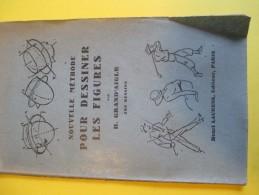 Dessin/ Nouvelle Méthode Pour Dessiner Les Figures/H Grand'Aigle/Laurens Editeur /1950              LIV71 - Books, Magazines, Comics
