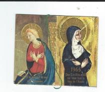 Petit Calendrier Sainte Rita 1965 TBE Tout Scanné - Petit Format : 1961-70