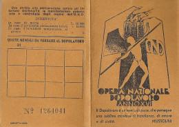 TESSERA DELL´OPERA NAZIONALE DOPOLAVORO (OND) 1937 _ Fascismo _ ANNO XVI _ Piemonte _ Villar Perosa (TO) - Organizzazioni