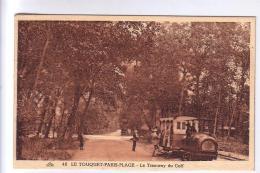 62 LE TOUQUET Le Tramway Du Golf CPA - Le Touquet
